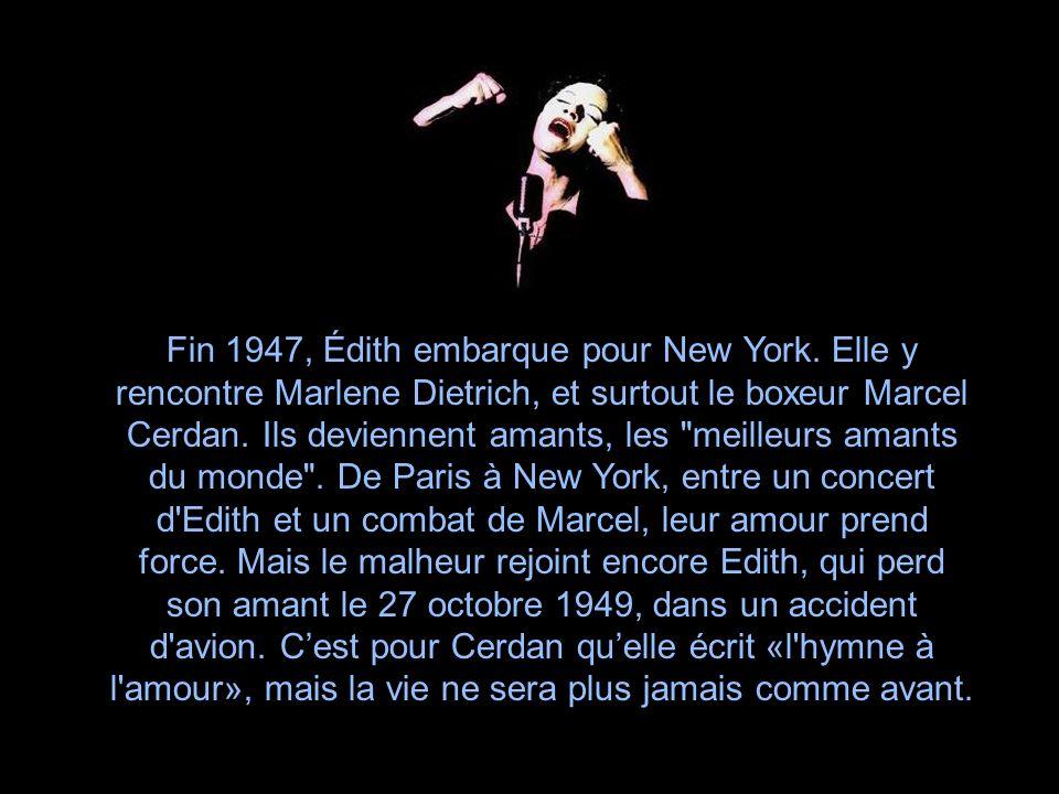 En 1944, à la veille de la fin de la guerre, Édith tombe follement amoureuse dun tout jeune chanteur à ses débuts, Yves Montand.