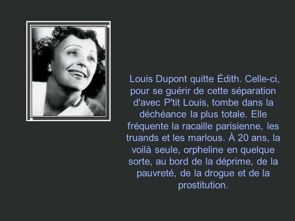 À 17 ans Edith rencontre Louis Dupont dont elle tombe immédiatement enceinte.