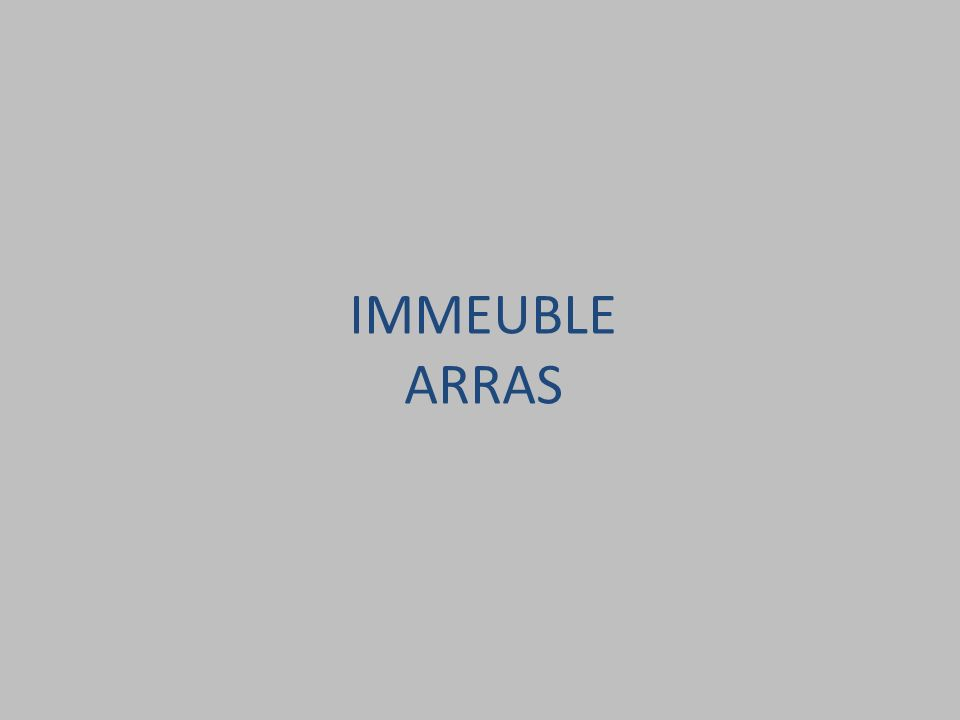 IMMEUBLE ARRAS