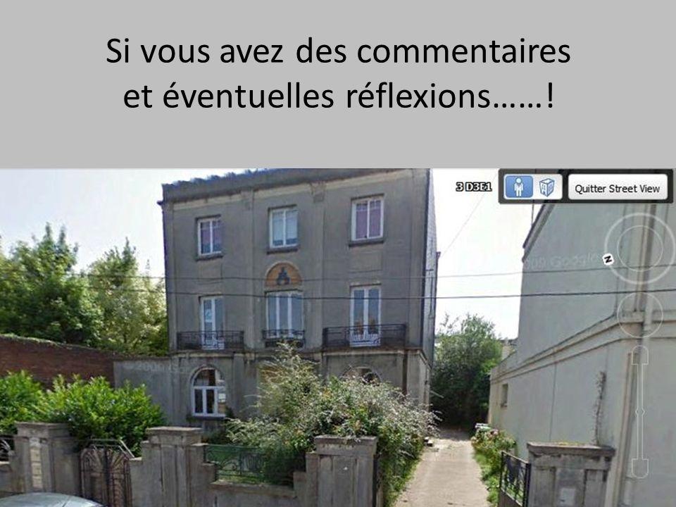 Si vous avez des commentaires et éventuelles réflexions……! Photo Street View 2009