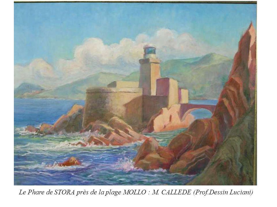 Le Phare de STORA près de la plage MOLLO : M. CALLEDE (Prof.Dessin Luciani)
