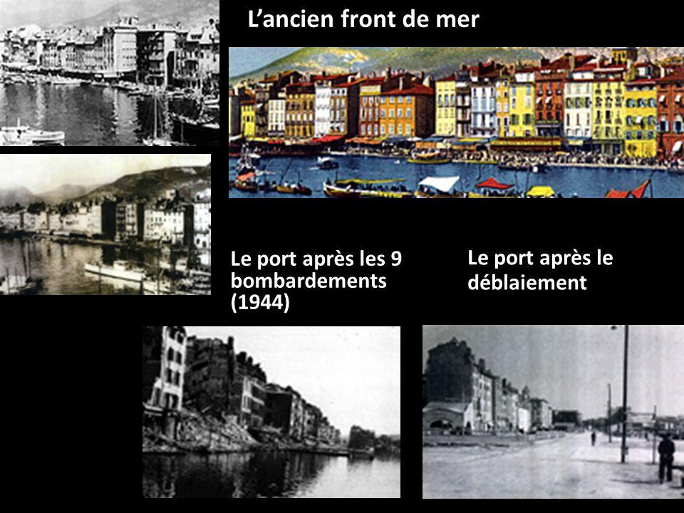 Le port après le déblaiement Lancien front de mer Le port après les 9 bombardements (1944)