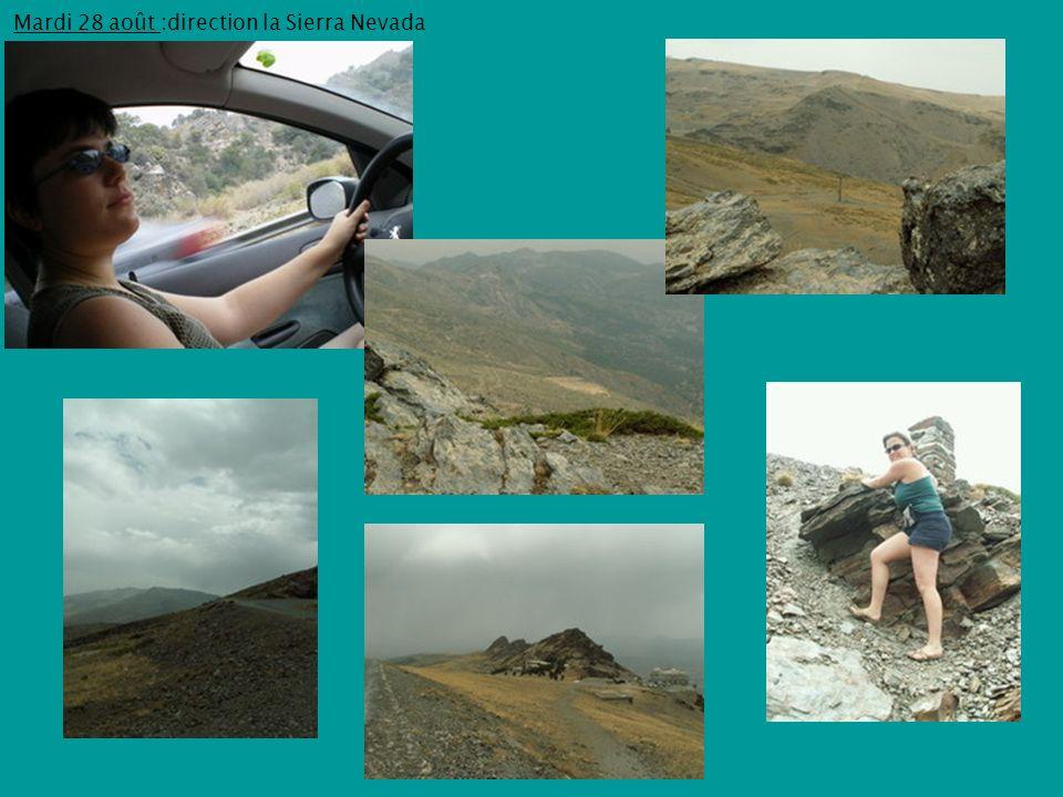 Mardi 28 août :direction la Sierra Nevada