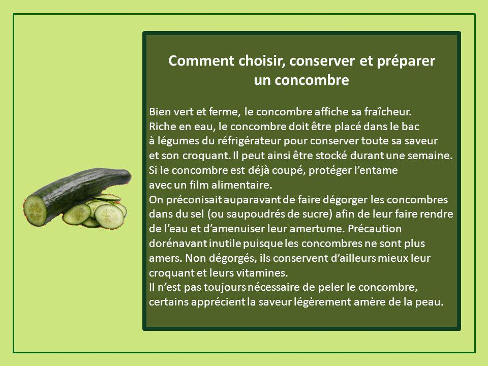 En dermatologie, le concombre est considéré comme adoucissant et on lutilise traditionnellement (sous forme de cataplasme ou de lotion) pour lutter co