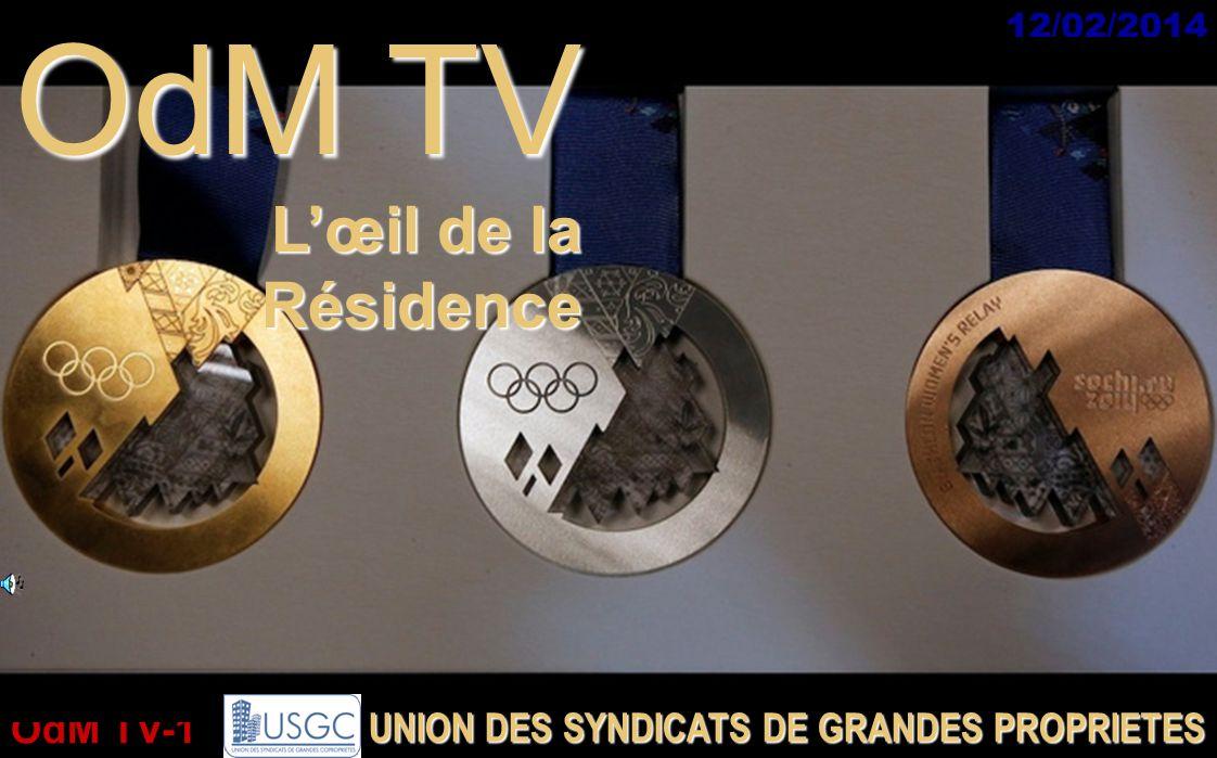 OdM TV-1 12/02/2014 OdM TV Lœil de la Résidence UNION DES SYNDICATS DE GRANDES PROPRIETES