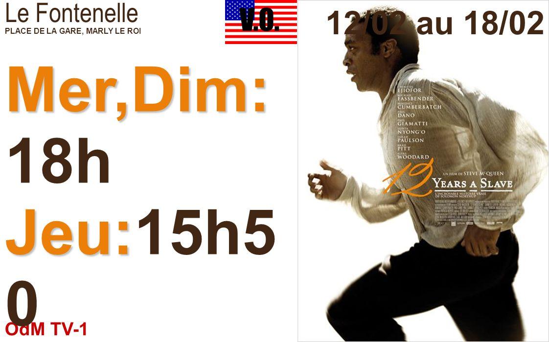 OdM TV-1 12/02/2014 Le Fontenelle PLACE DE LA GARE, MARLY LE ROI Jeu:14 h Ven:18 h30 12/02 au 18/02