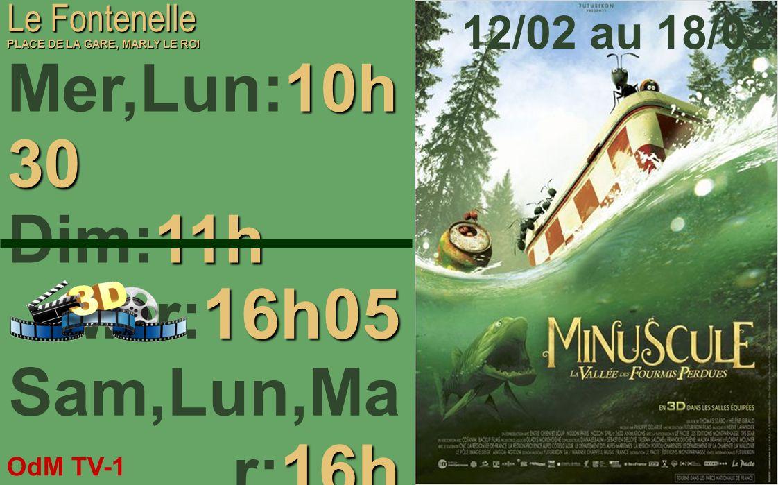 OdM TV-1 12/02/2014 Le Fontenelle PLACE DE LA GARE, MARLY LE ROI 12/02 au 18/02 Mer,Dim: Mer,Dim: 18h Jeu: Jeu:15h5 0 Ven: Ven:14h, 22h15 Mar: Mar:20h