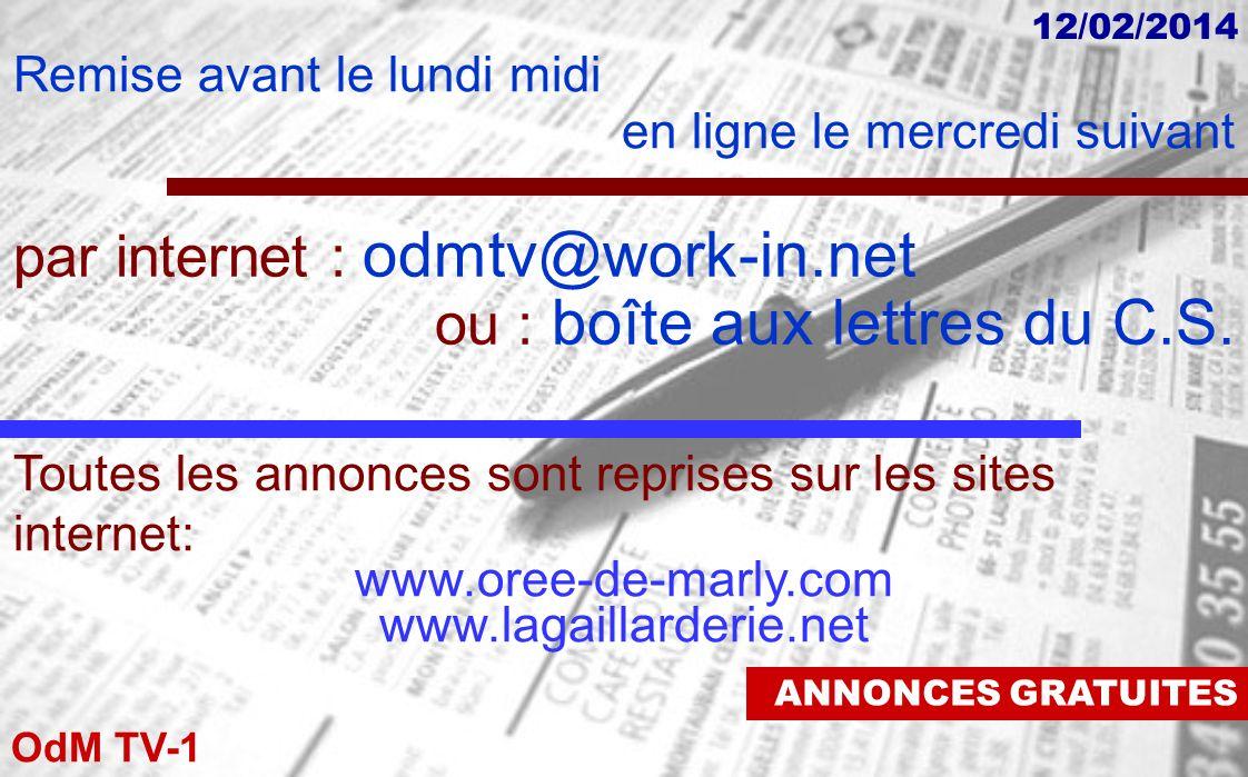 OdM TV-1 12/02/2014 Le Fontenelle PLACE DE LA GARE, MARLY LE ROI 12/02 au 18/02 Mer:10h30 Sam:14h Dim:11h,16 h Lun:14h,18 h15 Mar:10h30, 14h