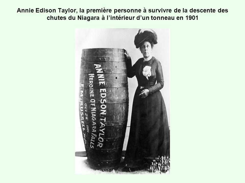 Annie Edison Taylor, la première personne à survivre de la descente des chutes du Niagara à lintérieur dun tonneau en 1901