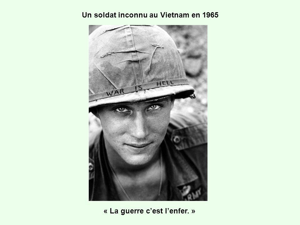 Un soldat inconnu au Vietnam en 1965 « La guerre cest lenfer. »