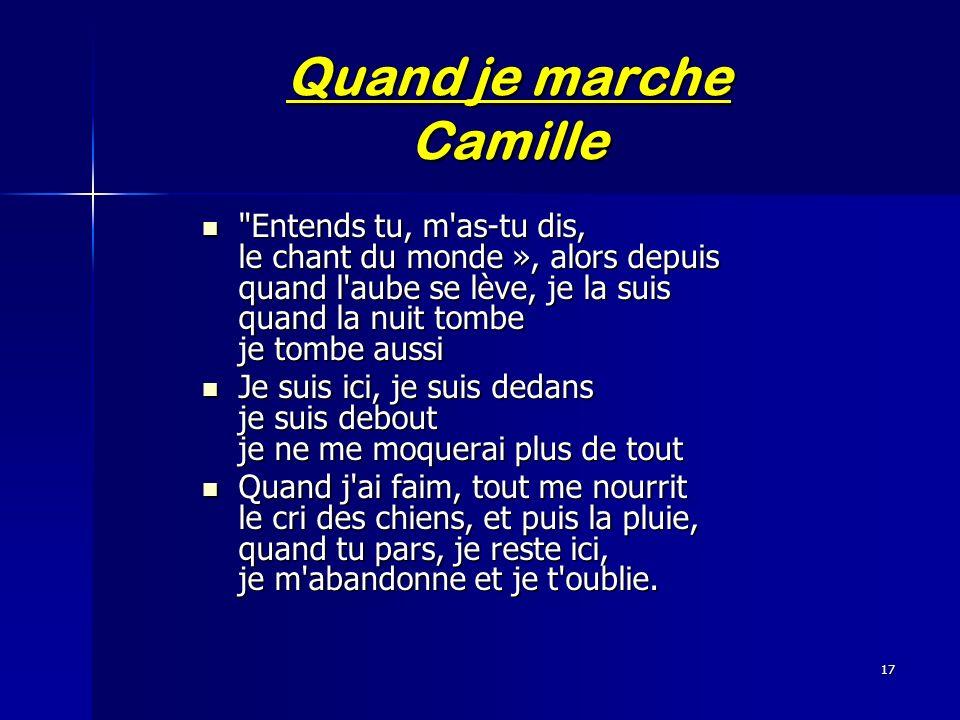 17 Quand je marche Camille