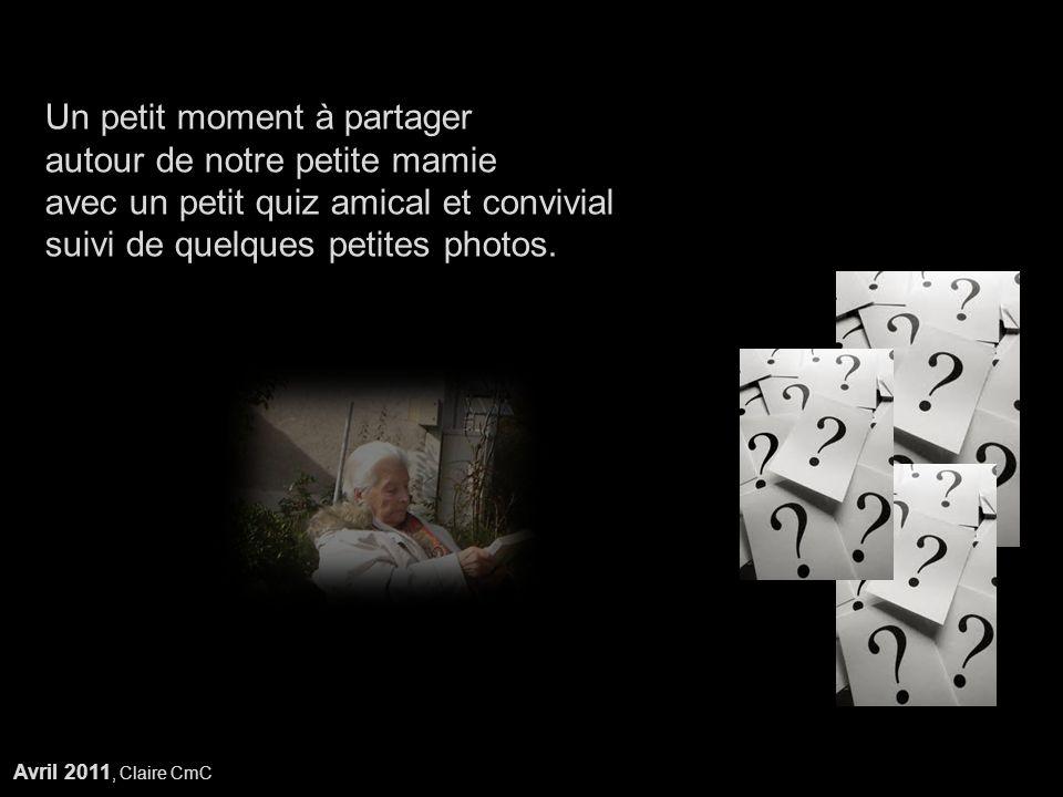 Réponse5 Des clopes (ne pas oublier quelle a pourtant vécu 60 ans dans une ambiance de tabagie...)