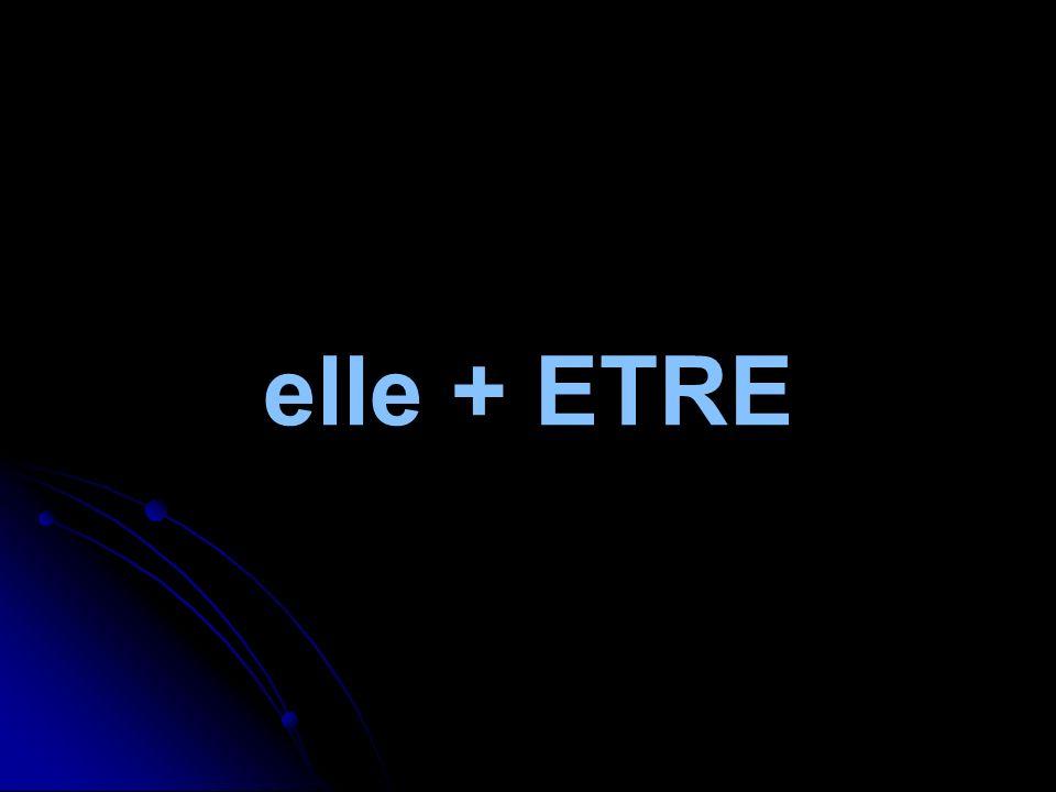 elle + ETRE