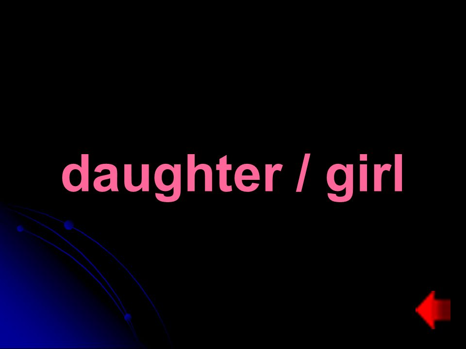 daughter / girl