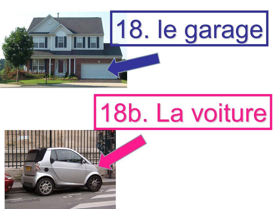 18. le garage 18b. La voiture