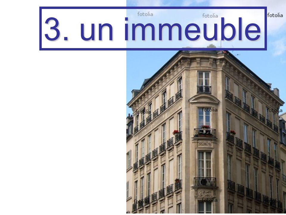3. un immeuble
