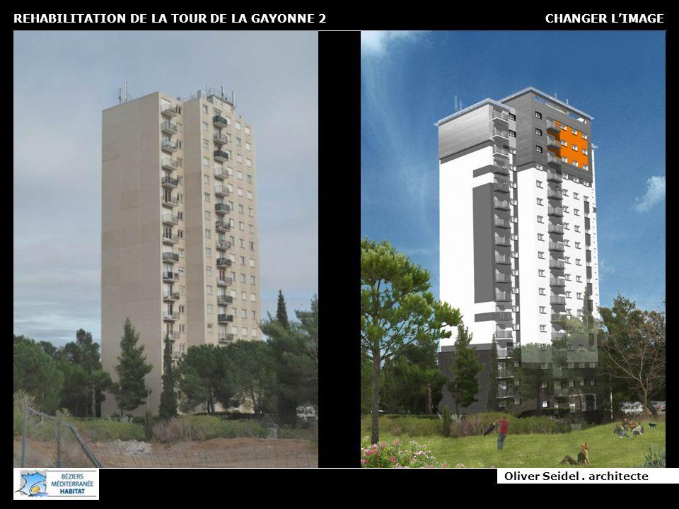 Oliver Seidel. architecte REHABILITATION DE LA TOUR DE LA GAYONNE 2 CHANGER LIMAGE