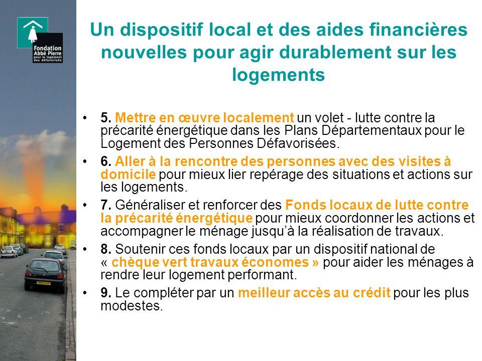 Un dispositif local et des aides financières nouvelles pour agir durablement sur les logements 5. Mettre en œuvre localement un volet - lutte contre l