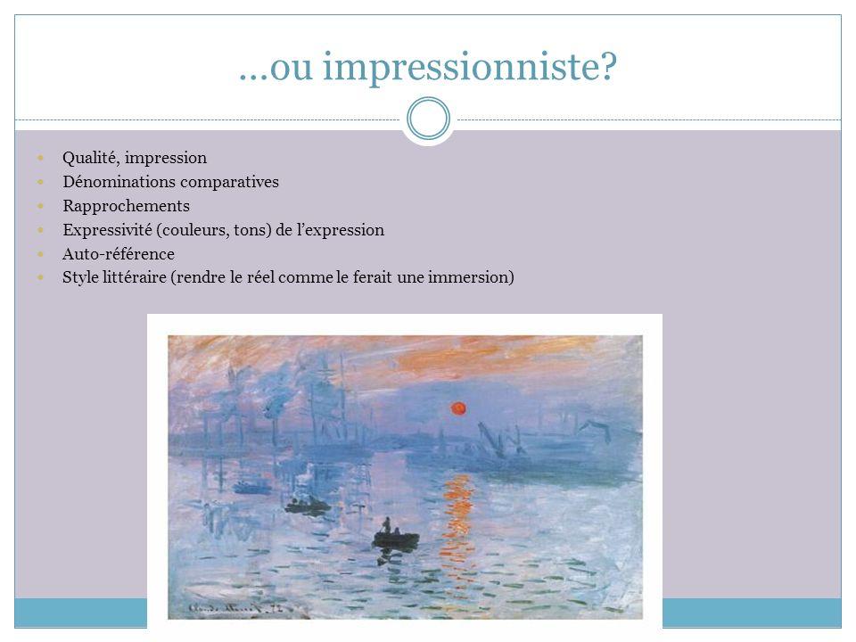 …ou impressionniste.