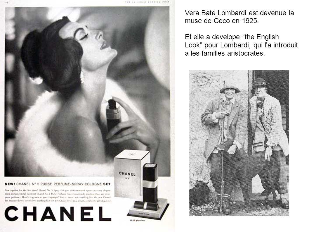 Vera Bate Lombardi est devenue la muse de Coco en 1925. Et elle a develope the English Look pour Lombardi, qui l'a introduit a les familles aristocrat