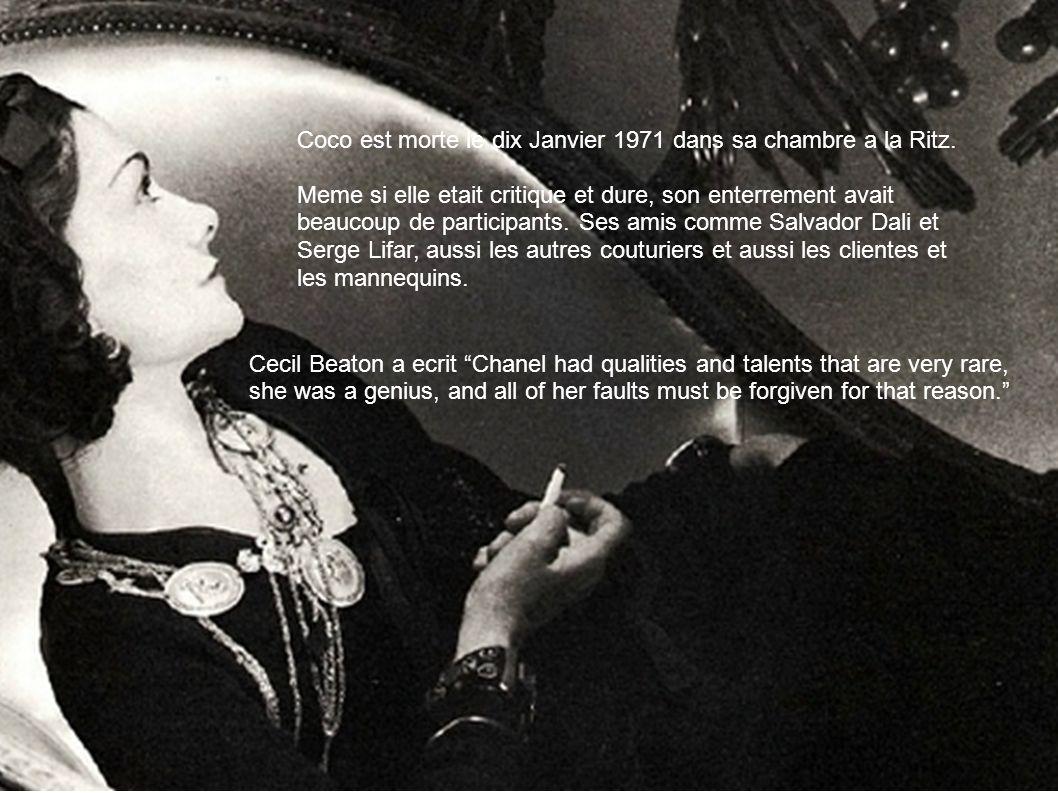 Coco est morte le dix Janvier 1971 dans sa chambre a la Ritz. Meme si elle etait critique et dure, son enterrement avait beaucoup de participants. Ses