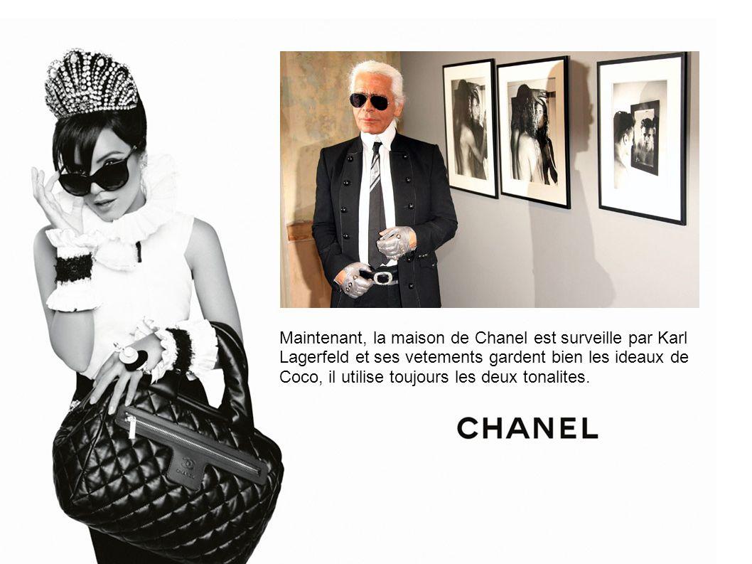 Maintenant, la maison de Chanel est surveille par Karl Lagerfeld et ses vetements gardent bien les ideaux de Coco, il utilise toujours les deux tonali
