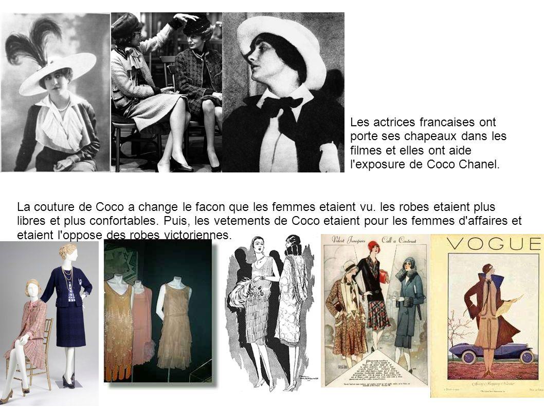 Les actrices francaises ont porte ses chapeaux dans les filmes et elles ont aide l'exposure de Coco Chanel. La couture de Coco a change le facon que l