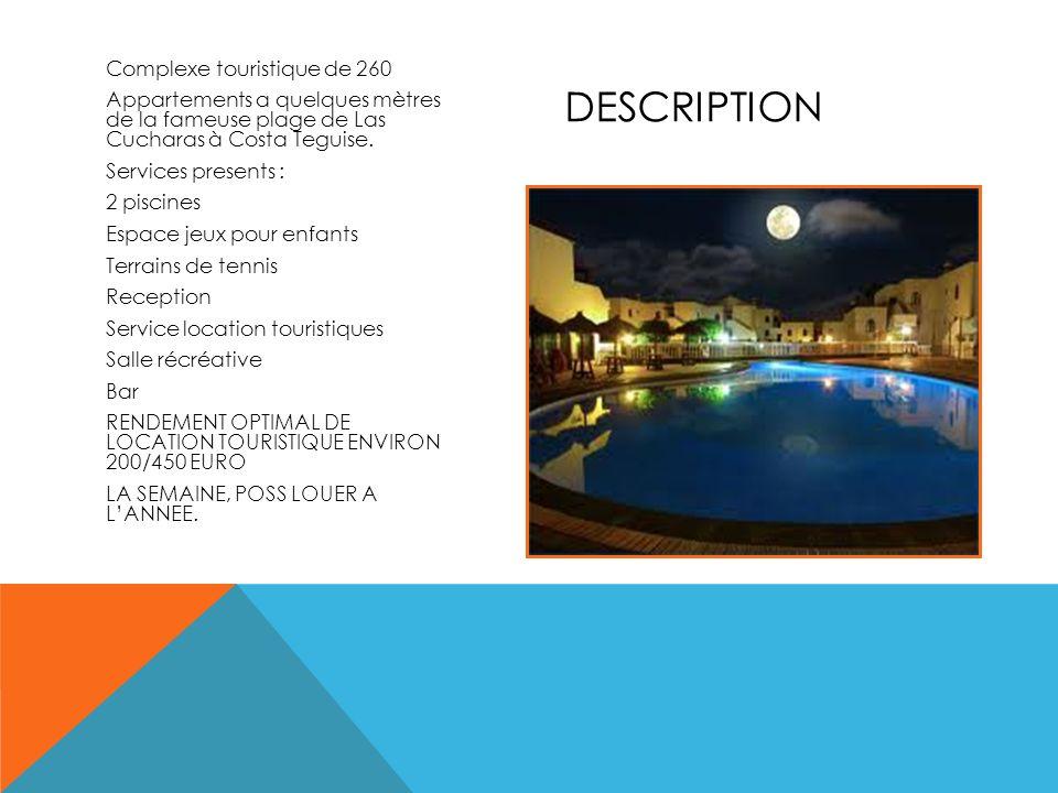 Complexe touristique de 260 Appartements a quelques mètres de la fameuse plage de Las Cucharas à Costa Teguise. Services presents : 2 piscines Espace