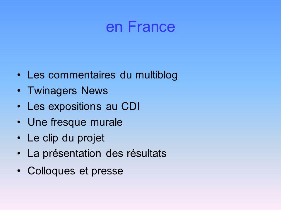 en France Les commentaires du multiblog Twinagers News Les expositions au CDI Une fresque murale Le clip du projet La présentation des résultats Colloques et presse