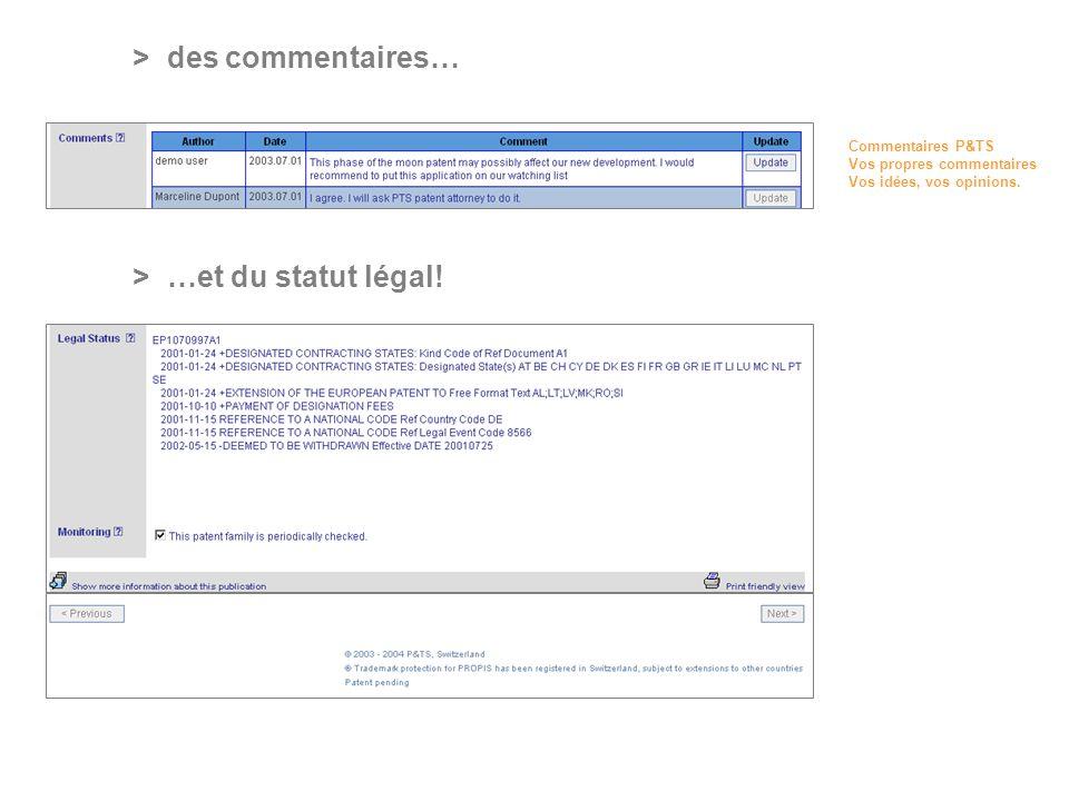 PROFESSIONAL ONLINE PATENT INFORMATION SERVICE > des commentaires… > …et du statut légal.