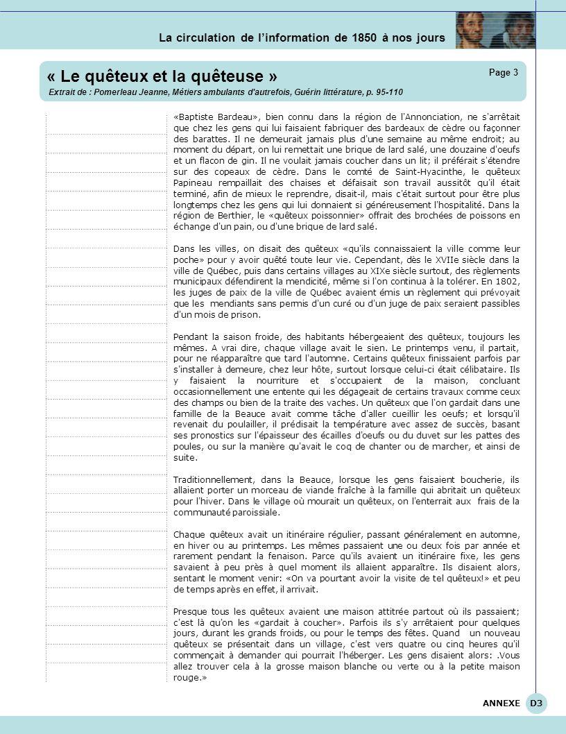La circulation de linformation de 1850 à nos jours « Le quêteux et la quêteuse » Extrait de : Pomerleau Jeanne, Métiers ambulants d'autrefois, Guérin