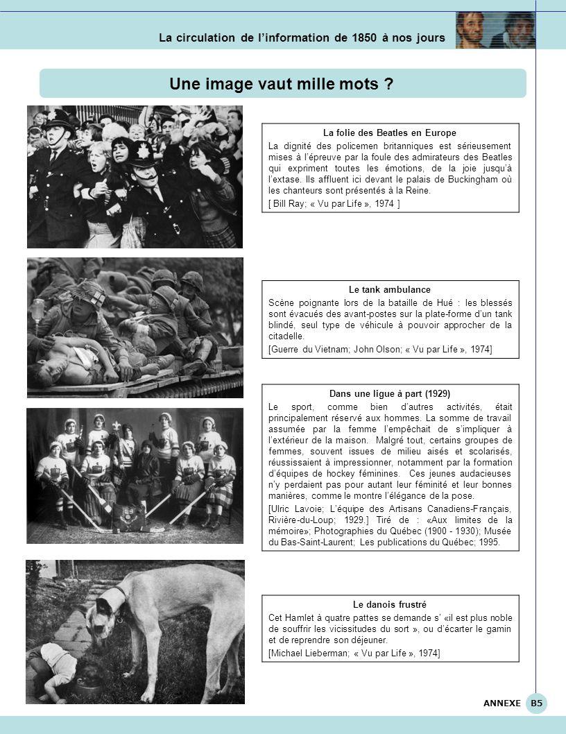 La circulation de linformation de 1850 à nos jours Une image vaut mille mots ? La folie des Beatles en Europe La dignité des policemen britanniques es