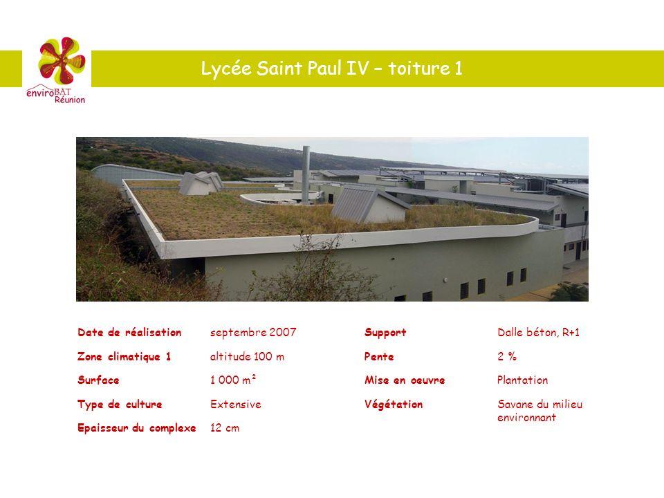 Lycée Saint Paul IV – toiture 1 Date de réalisationseptembre 2007 Zone climatique 1altitude 100 m Surface1 000 m² Type de cultureExtensive Epaisseur d
