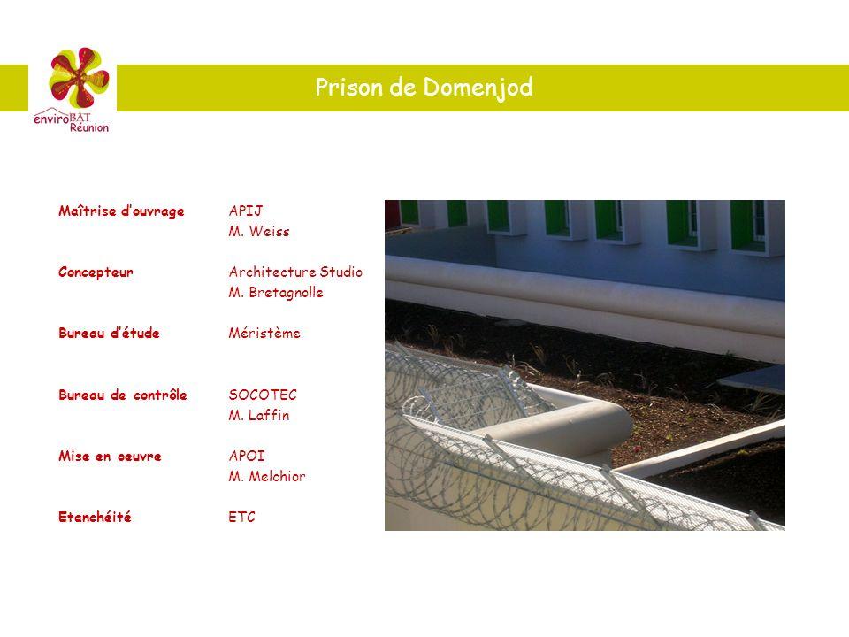 Prison de Domenjod Maîtrise douvrageAPIJ M. Weiss ConcepteurArchitecture Studio M. Bretagnolle Bureau détudeMéristème Bureau de contrôleSOCOTEC M. Laf
