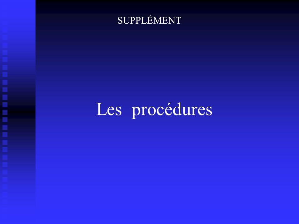 Les procédures SUPPLÉMENT