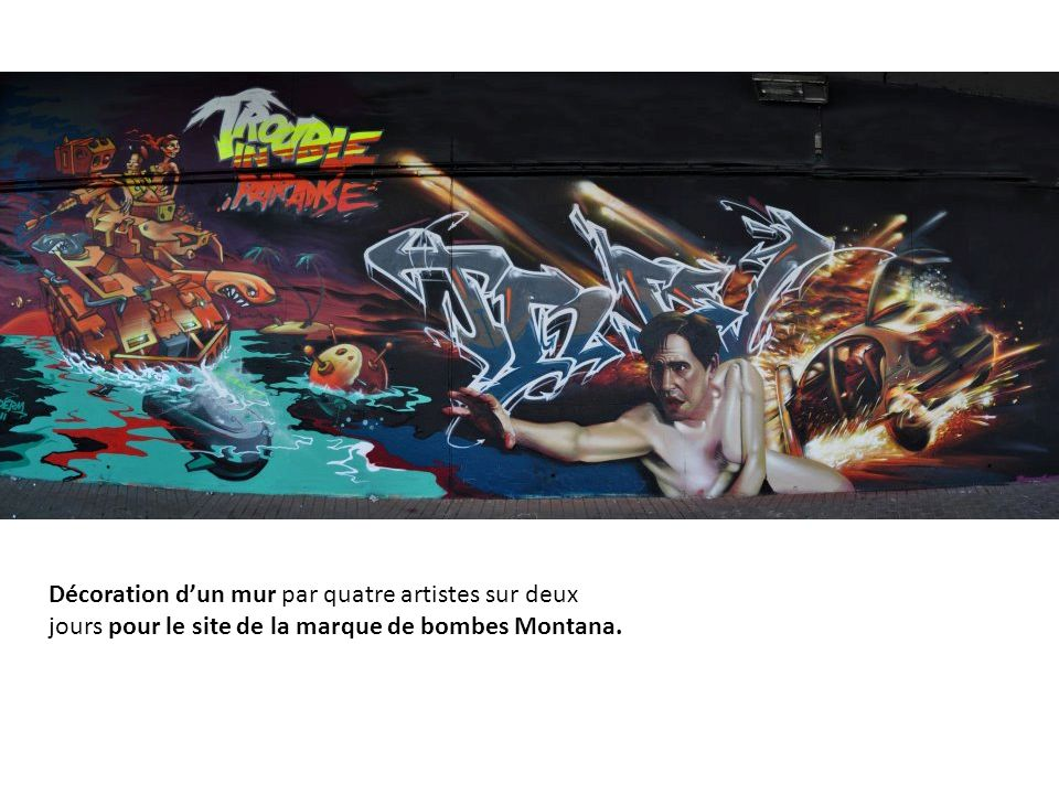 Décoration dun mur par quatre artistes sur deux jours pour le site de la marque de bombes Montana.