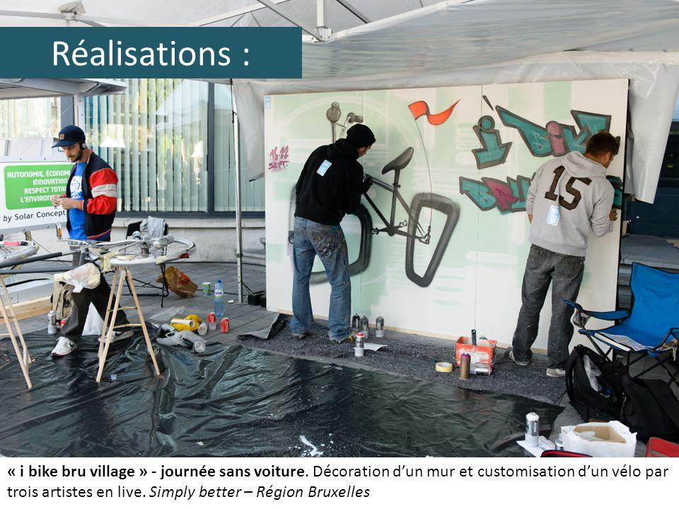 Réalisations : « i bike bru village » - journée sans voiture. Décoration dun mur et customisation dun vélo par trois artistes en live. Simply better –