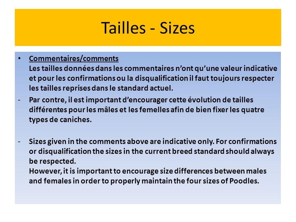 Tailles - Sizes Commentaires/comments Les tailles données dans les commentaires nont quune valeur indicative et pour les confirmations ou la disqualif