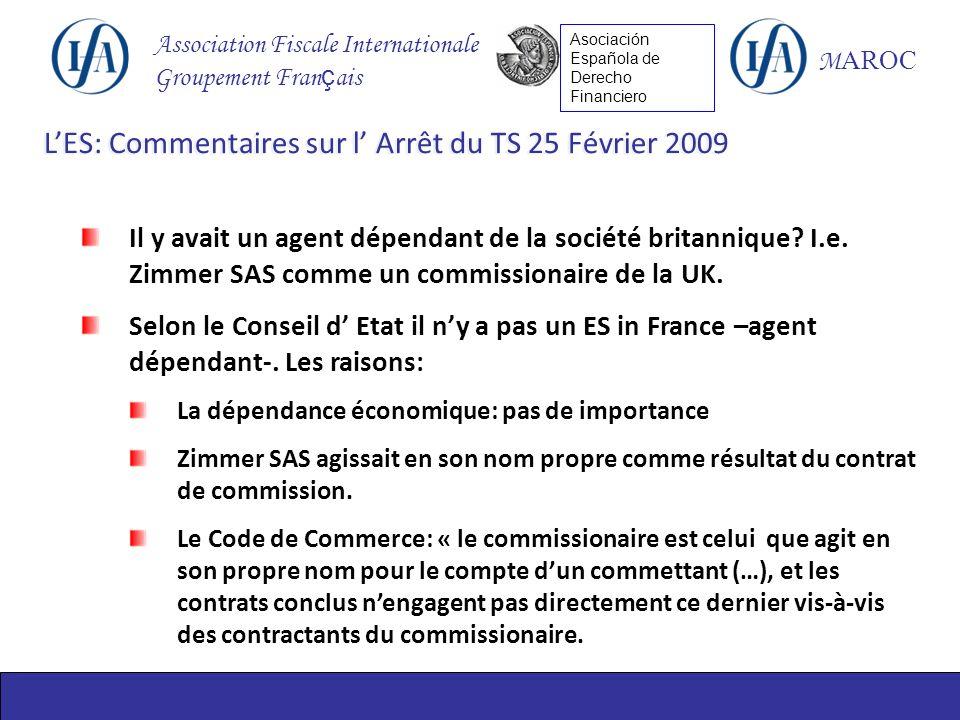 Association Fiscale Internationale Groupement Fran ç ais M AROC Asociación Española de Derecho Financiero Il y avait un agent dépendant de la société britannique.