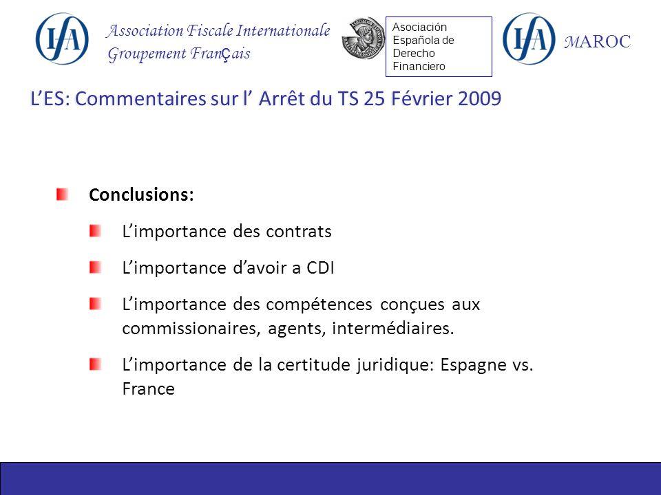 Association Fiscale Internationale Groupement Fran ç ais M AROC Asociación Española de Derecho Financiero Conclusions: Limportance des contrats Limpor