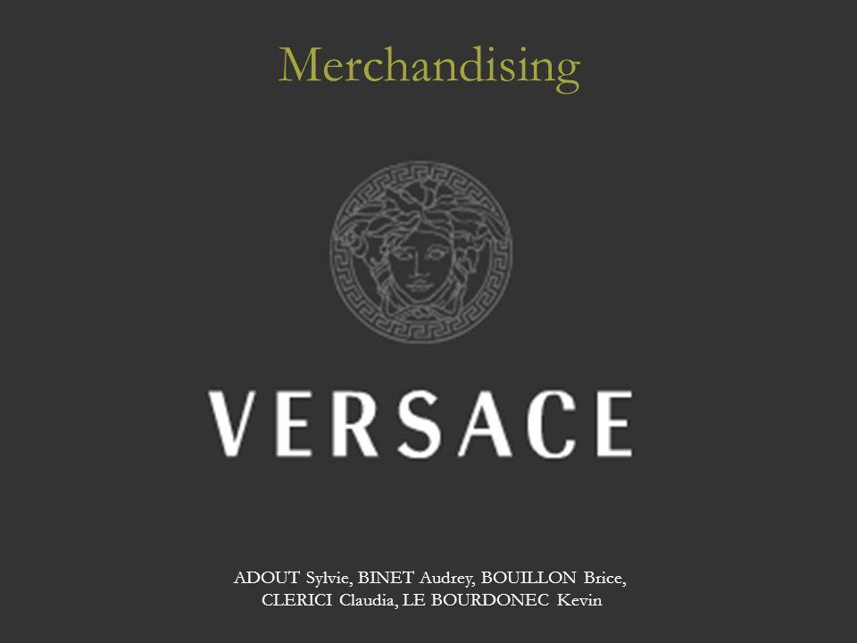 SOMMAIRE 1 – La Marque Versace Historique État Actuel de la Marque 2 – Le Merchandising Actuel Présentation Commentaires 3 – Le Merchandising N+5 Présentation Commentaires