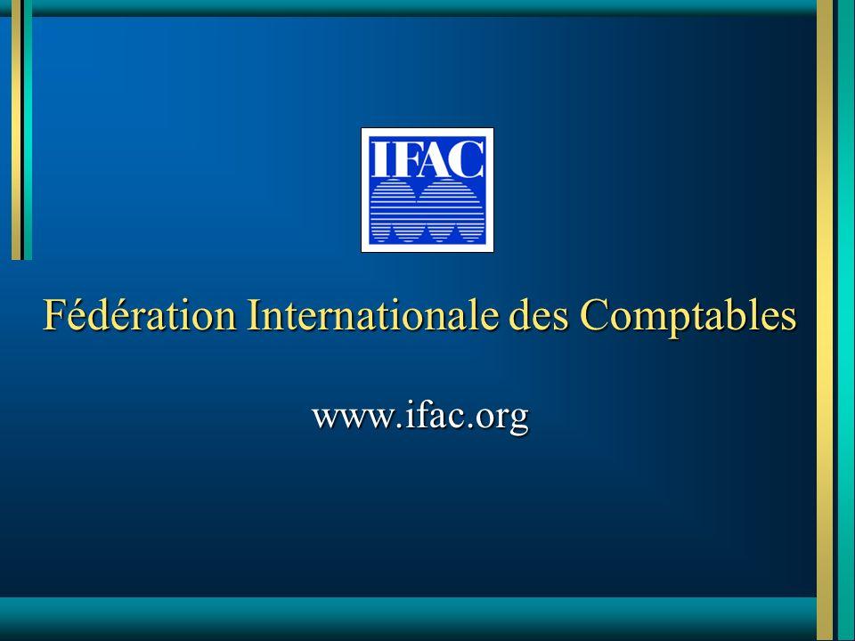 Fédération Internationale des Comptables www.ifac.org