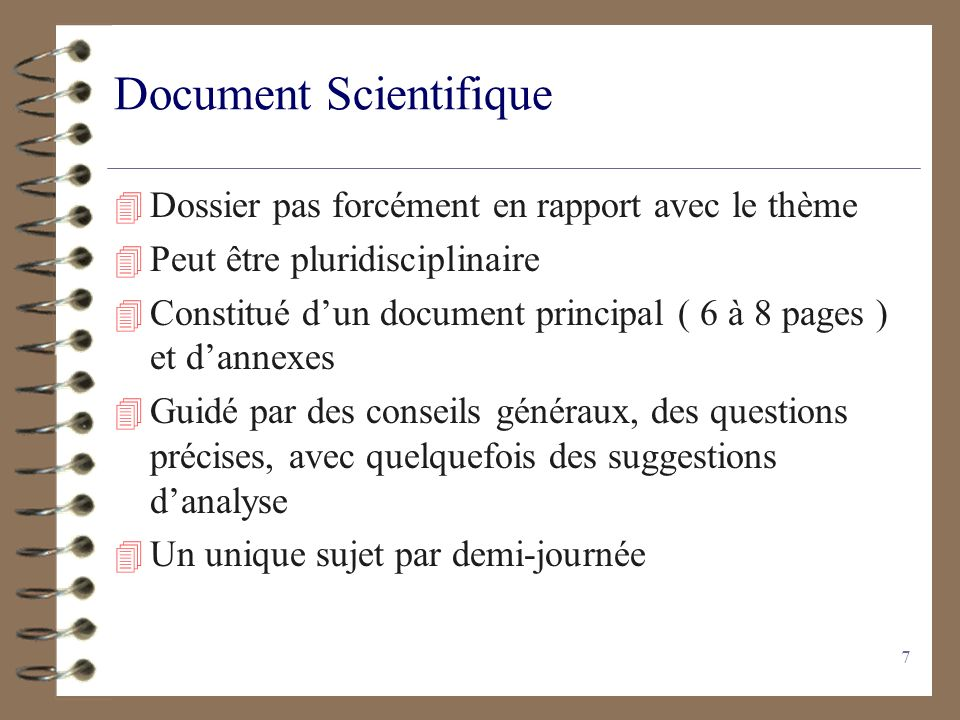 7 Document Scientifique 4 Dossier pas forcément en rapport avec le thème 4 Peut être pluridisciplinaire 4 Constitué dun document principal ( 6 à 8 pag