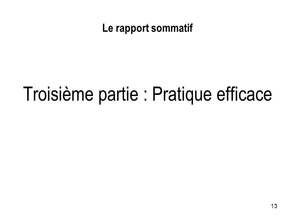 13 Le rapport sommatif Troisième partie : Pratique efficace