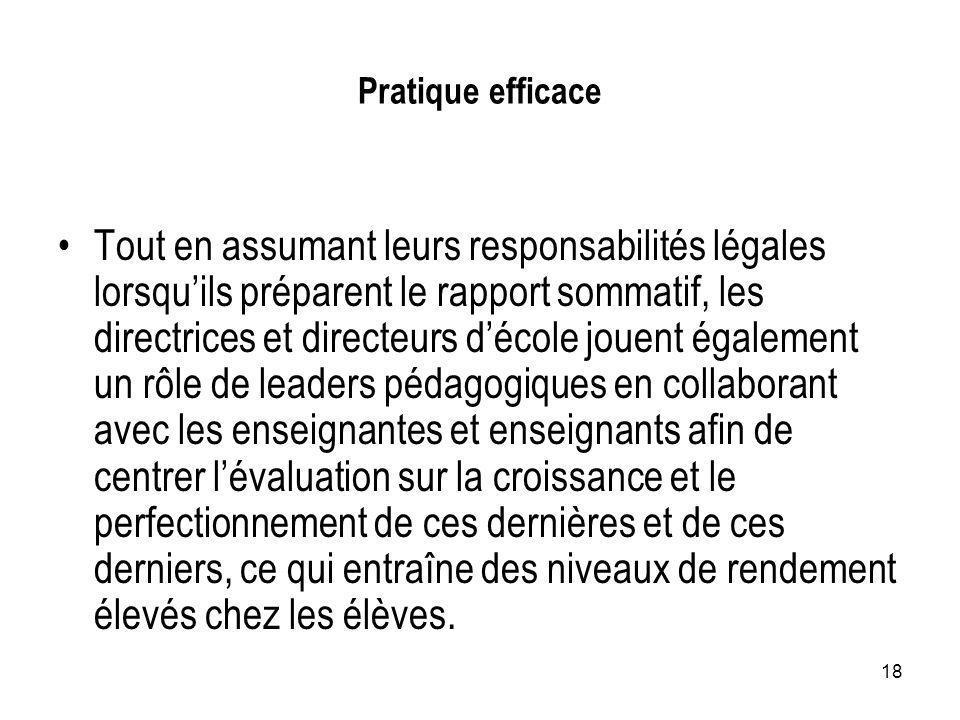 18 Pratique efficace Tout en assumant leurs responsabilités légales lorsquils préparent le rapport sommatif, les directrices et directeurs décole joue