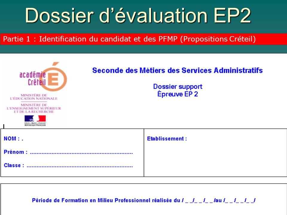 Dossier dévaluation EP2 Partie 1 : Identification du candidat et des PFMP (Propositions Créteil)