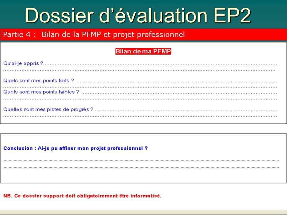 Dossier dévaluation EP2 Partie 4 : Bilan de la PFMP et projet professionnel