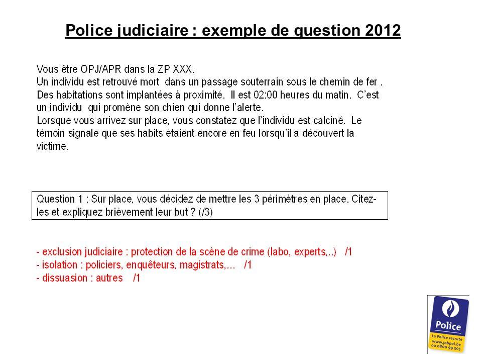 Police judiciaire : exemple de question 2012