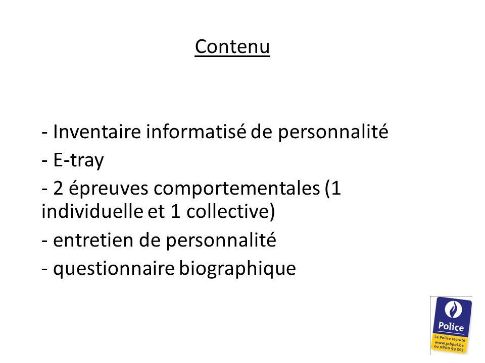 Contenu - Inventaire informatisé de personnalité - E-tray - 2 épreuves comportementales (1 individuelle et 1 collective) - entretien de personnalité -