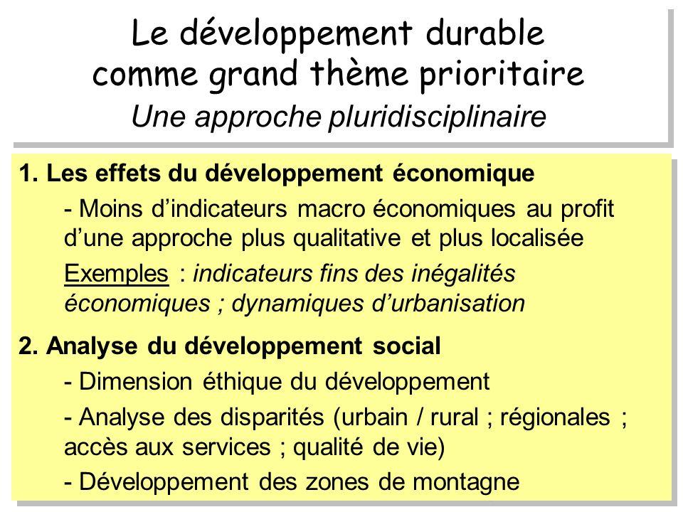 Le développement durable comme grand thème prioritaire Une approche pluridisciplinaire 1.